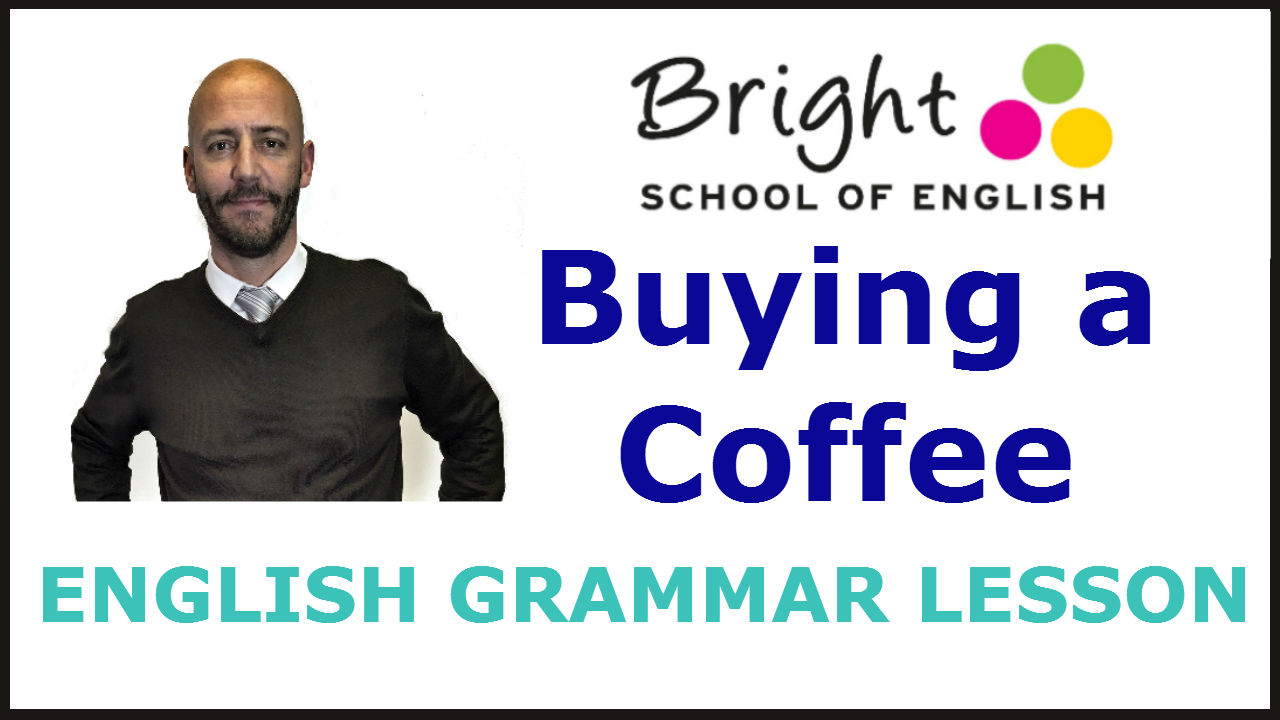 Buying a Coffee - English Lesson - Bright School
