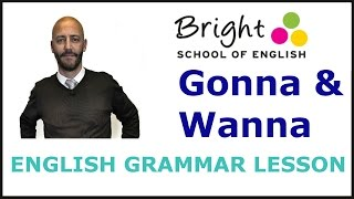 Gonna & Wanna - English Lesson - Bright School