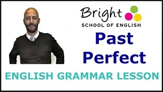 Past Perfect - English Grammar Lesson - Bright School