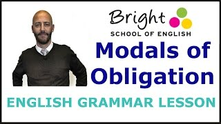 Modals of Obligation - English Grammar Lesson - Bright School