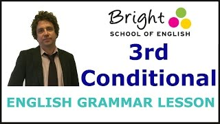 3rd Conditional - English Grammar Lesson - Bright School